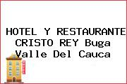 HOTEL Y RESTAURANTE CRISTO REY Buga Valle Del Cauca
