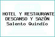HOTEL Y RESTAURANTE DESCANSO Y SAZÓN Salento Quindío