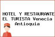 HOTEL Y RESTAURANTE EL TURISTA Venecia Antioquia