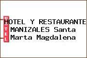 HOTEL Y RESTAURANTE MANIZALES Santa Marta Magdalena