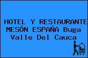 HOTEL Y RESTAURANTE MESÓN ESPAÑA Buga Valle Del Cauca