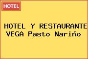 HOTEL Y RESTAURANTE VEGA Pasto Nariño