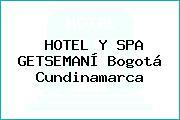 HOTEL Y SPA GETSEMANÍ Bogotá Cundinamarca