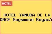 HOTEL YANUBA DE LA ONCE Sogamoso Boyacá