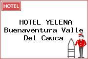 HOTEL YELENA Buenaventura Valle Del Cauca