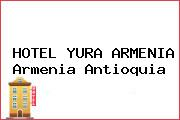 HOTEL YURA ARMENIA Armenia Antioquia