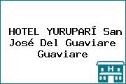 HOTEL YURUPARÍ San José Del Guaviare Guaviare