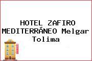 HOTEL ZAFIRO MEDITERRÁNEO Melgar Tolima