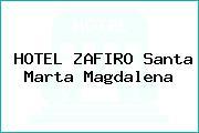 HOTEL ZAFIRO Santa Marta Magdalena
