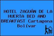 HOTEL ZAGUÁN DE LA HUERTA BED AND BREAKFAST Cartagena Bolívar