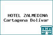 HOTEL ZALMEDINA Cartagena Bolívar