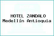 HOTEL ZANDALO Medellín Antioquia