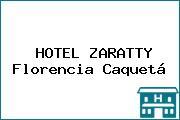 HOTEL ZARATTY Florencia Caquetá