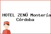 HOTEL ZENÚ Montería Córdoba