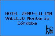 HOTEL ZENU-LILIAN VALLEJO Montería Córdoba