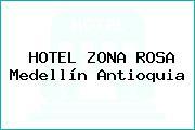HOTEL ZONA ROSA Medellín Antioquia