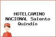 HOTELCAMINO NACIONAL Salento Quindío