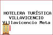 HOTELERA TURÍSTICA VILLAVICENCIO Villavicencio Meta
