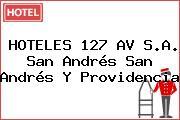 HOTELES 127 AV S.A. San Andrés San Andrés Y Providencia
