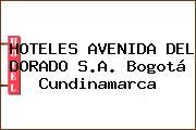 HOTELES AVENIDA DEL DORADO S.A. Bogotá Cundinamarca