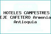 HOTELES CAMPESTRES EJE CAFETERO Armenia Antioquia