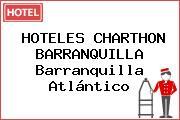 HOTELES CHARTHON BARRANQUILLA Barranquilla Atlántico