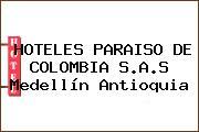HOTELES PARAISO DE COLOMBIA S.A.S Medellín Antioquia
