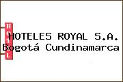 HOTELES ROYAL S.A. Bogotá Cundinamarca