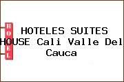 HOTELES SUITES HOUSE Cali Valle Del Cauca