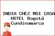 INDIA CHEZ MOI CASA HOTEL Bogotá Cundinamarca
