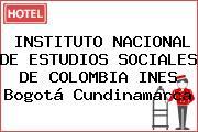 INSTITUTO NACIONAL DE ESTUDIOS SOCIALES DE COLOMBIA INES Bogotá Cundinamarca