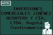 INVERSIONES COMERCIALES JIMÉNEZ QUINTERO Y CÍA. LTDA. Bogotá Cundinamarca