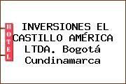 INVERSIONES EL CASTILLO AMÉRICA LTDA. Bogotá Cundinamarca
