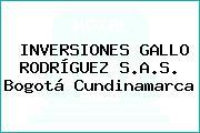 INVERSIONES GALLO RODRÍGUEZ S.A.S. Bogotá Cundinamarca