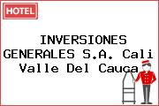INVERSIONES GENERALES S.A. Cali Valle Del Cauca