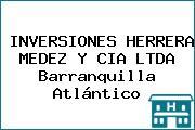 INVERSIONES HERRERA MEDEZ Y CIA LTDA Barranquilla Atlántico