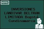 INVERSIONES LANDIVAR BELTRAN LIMITADA Bogotá Cundinamarca