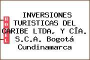 INVERSIONES TURISTICAS DEL CARIBE LTDA, Y CÍA. S.C.A. Bogotá Cundinamarca