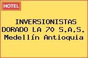 INVERSIONISTAS DORADO LA 70 S.A.S. Medellín Antioquia