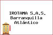 IROTAMA S.A.S. Barranquilla Atlántico