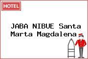 JABA NIBUE Santa Marta Magdalena