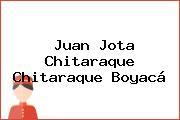 Juan Jota Chitaraque Chitaraque Boyacá