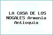 LA CASA DE LOS NOGALES Armenia Antioquia