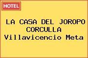 LA CASA DEL JOROPO CORCULLA Villavicencio Meta