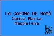 LA CASONA DE MAMÁ Santa Marta Magdalena