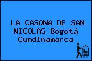 LA CASONA DE SAN NICOLAS Bogotá Cundinamarca