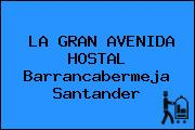 LA GRAN AVENIDA HOSTAL Barrancabermeja Santander