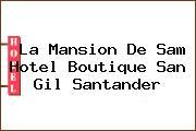 La Mansion De Sam Hotel Boutique San Gil Santander
