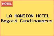 LA MANSION HOTEL Bogotá Cundinamarca