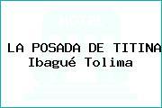 LA POSADA DE TITINA Ibagué Tolima